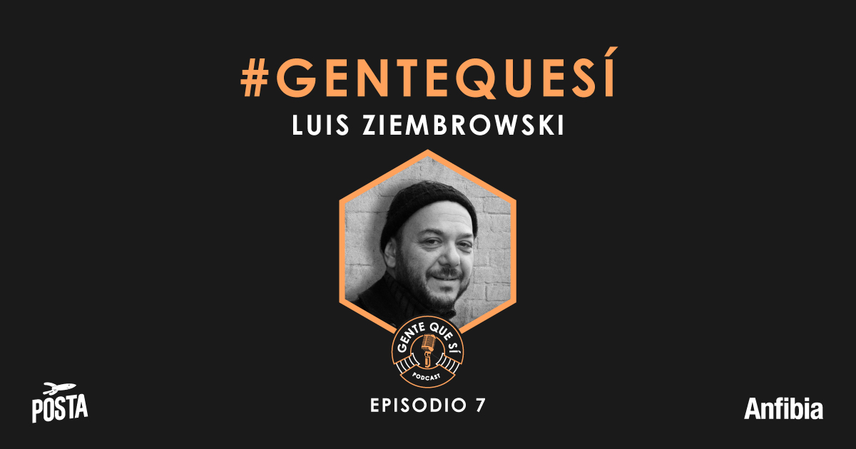 Gente-que-si_Podcast_07_02