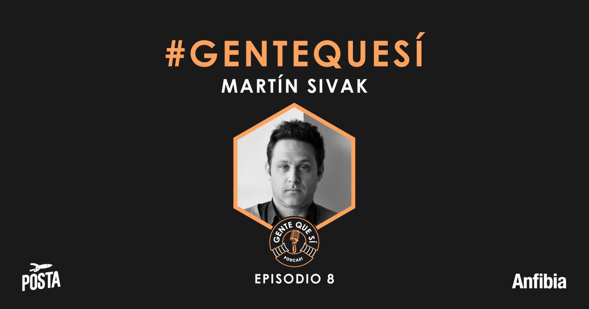 Gente-que-si_Podcast_08_02