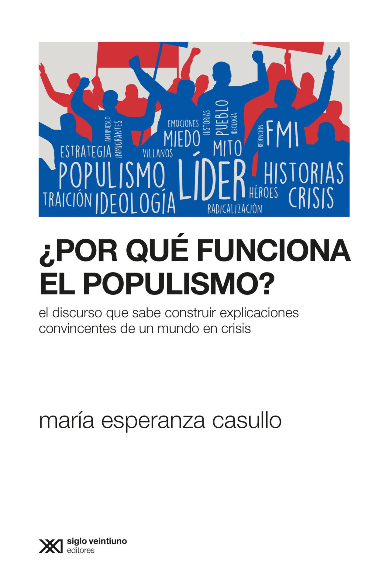 Casullo. ¿Por qué funcion el populismo? [tapa]